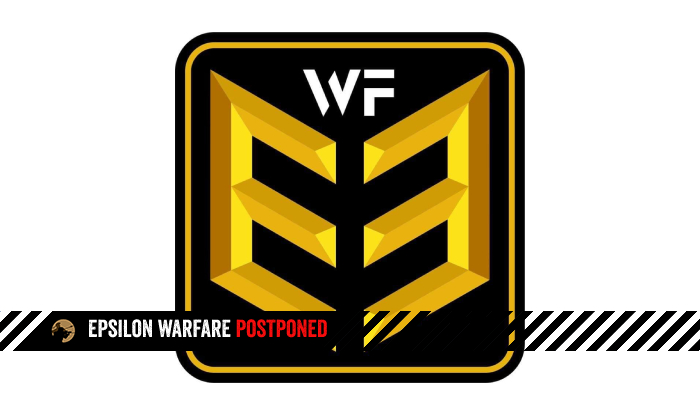 Epsilon Warfare Postponed